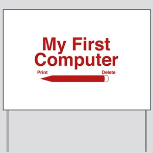 My First Computer Yard Sign