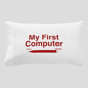 My First Computer Pillow Case
