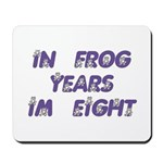 8 Frog Years, 60th Mousepad