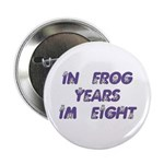 8 Frog Years, 60th Button