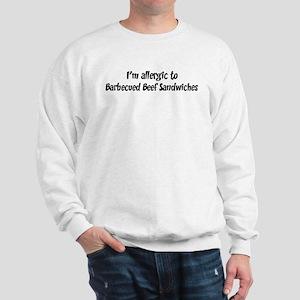 Allergic to Barbecued Beef Sa Sweatshirt