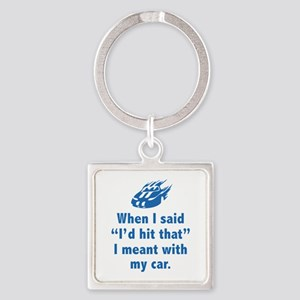 I'd Hit That Square Keychain