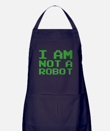 I Am Not A Robot Apron (dark)
