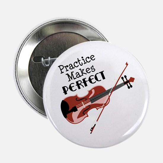 """Practice Makes Perfect 2.25"""" Button"""