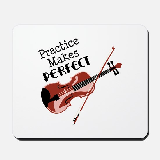 Practice Makes Perfect Mousepad