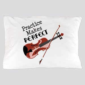 Practice Makes Perfect Pillow Case