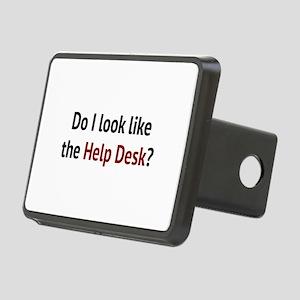 Do I Look Like The Help Desk? Rectangular Hitch Co