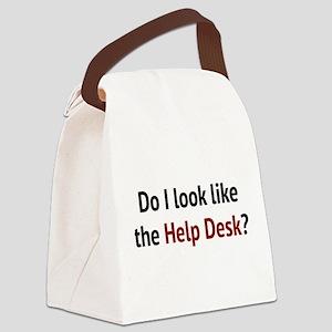 Do I Look Like The Help Desk? Canvas Lunch Bag