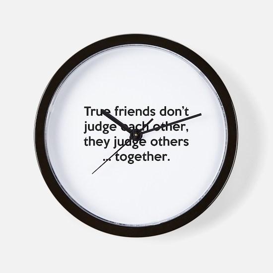 True Friends Wall Clock