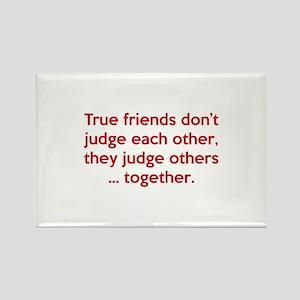 True Friends Rectangle Magnet