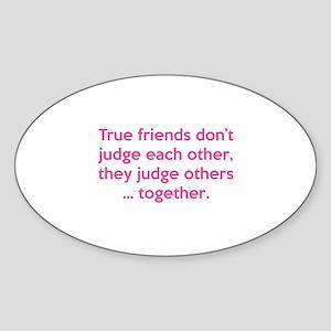True Friends Sticker (Oval)