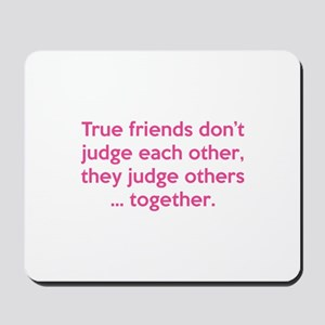 True Friends Mousepad