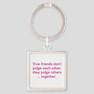 True Friends Square Keychain
