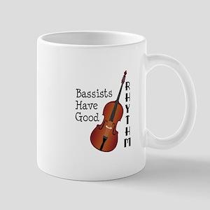 Bassists Have Good Rhythm Mugs