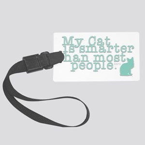 My Cat is Smarter Luggage Tag