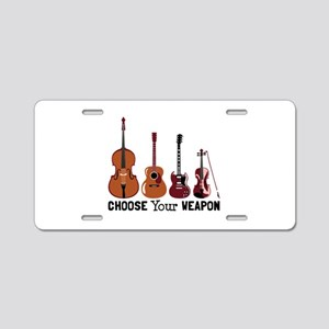 Choose Your Weapon Aluminum License Plate