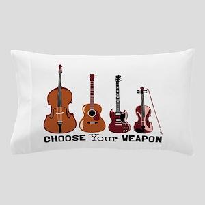 Choose Your Weapon Pillow Case