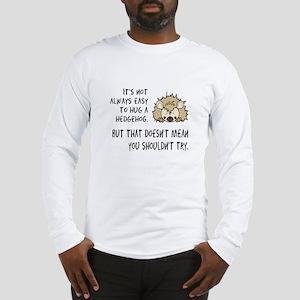 Hug a Hedgehog Long Sleeve T-Shirt