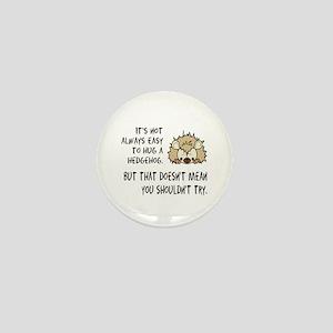 Hug a Hedgehog Mini Button