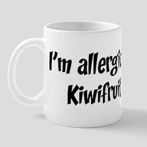 Allergic to Kiwifruit Mug