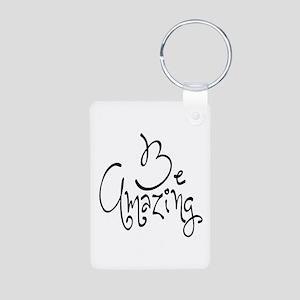 Be Amazing Aluminum Photo Keychain