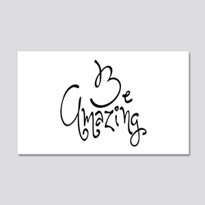 Be Amazing 20x12 Wall Decal