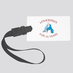 25th Anniversary Lovebirds Large Luggage Tag