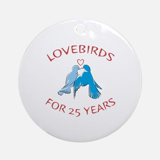 25th Anniversary Lovebirds Ornament (Round)