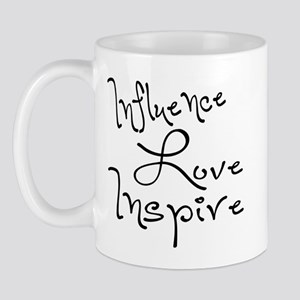 Influence Love Inspire Mug