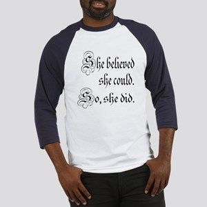 She Believed She Could Medieval Baseball Jersey