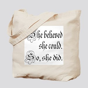 She Believed She Could Medieval Tote Bag