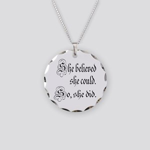 She Believed She Could Medieval Necklace Circle Ch