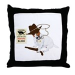 Wanted Dead Or Alive, JRT Humor Throw Pillow