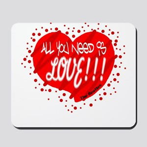 All You Need Is Love-The Beatles Mousepad