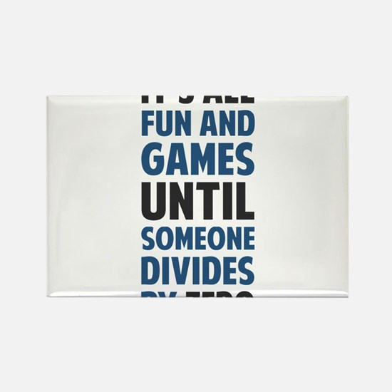 Dividing By Zero Is Not A Game Magnets