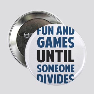 """Dividing By Zero Is Not A Game 2.25"""" Button"""