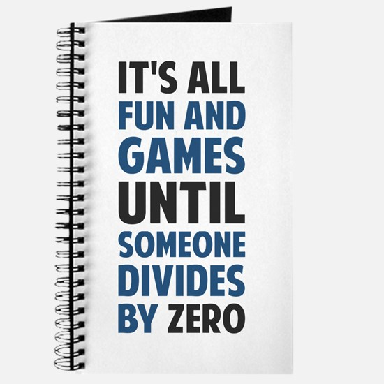 Dividing By Zero Is Not A Game Journal