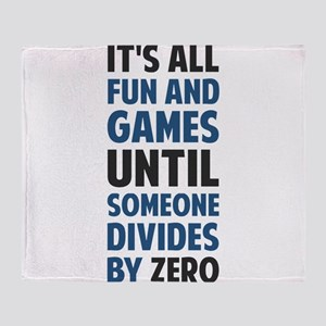 Dividing By Zero Is Not A Game Throw Blanket