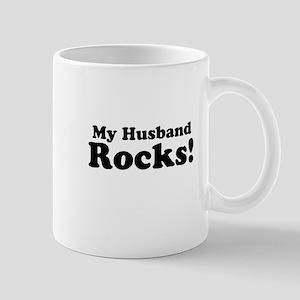 My Husband Rocks! Mugs