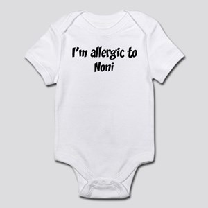 Allergic to Noni Infant Bodysuit