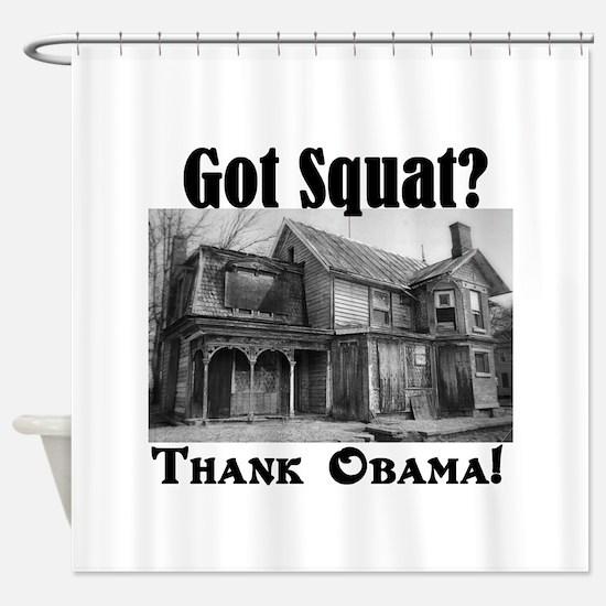 Got Squat? Shower Curtain