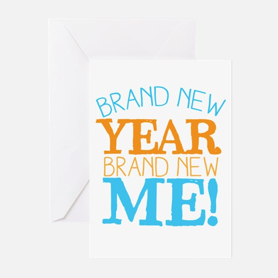 BRAND NEW YEAR brand new ME! Greeting Cards