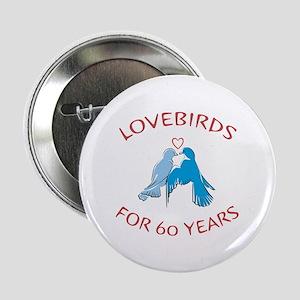 "60th Anniversary Lovebirds 2.25"" Button"