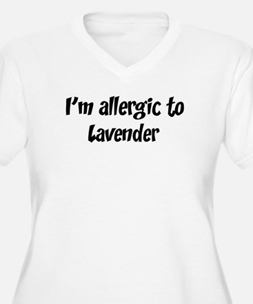 Allergic to Lavender T-Shirt