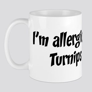 Allergic to Turnips Mug