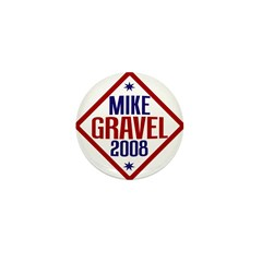 Mike Gravel 2008 Mini Button (10 pack)