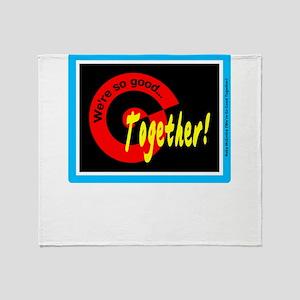 So Good Toegether/Reba McEntire/t-shirt Throw Blan
