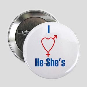 I Love He-She's Button