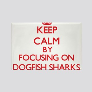 Keep calm by focusing on Dogfish Sharks Magnets
