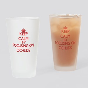 Keep calm by focusing on Cichlids Drinking Glass